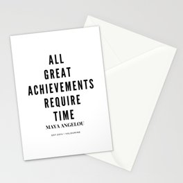 Maya Angelou Quote All Great Achievements Require Time Stationery Cards