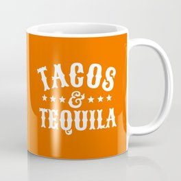Tacos & Tequila (Orange) Coffee Mug