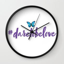 #daretobelove Wall Clock