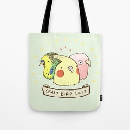 Crazy Bird Lady Tote Bag