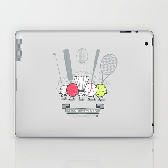 Sport is cruel Laptop & iPad Skin