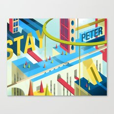 STAY PETER Town Canvas Print