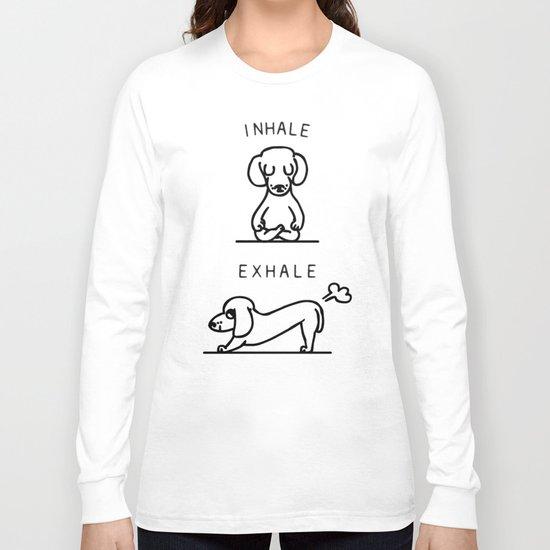 Inhale Exhale Dachshund Long Sleeve T-shirt