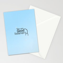 we are good listeners Stationery Cards