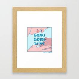 """Long Love Lust"" inspired by The L Word Framed Art Print"