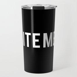 BITE ME Travel Mug