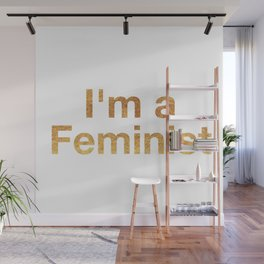 I'm a Feminist in Gold Wall Mural