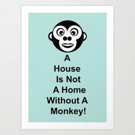 House Monk Art Print