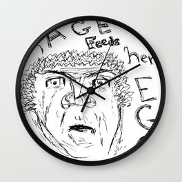 Rage Feeds Her Ego. Wall Clock