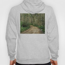 Into the Woods I Go To Find My Soul Hoody
