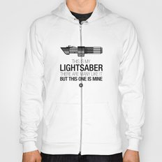 This is my Lightsaber (Vader Version) Hoody