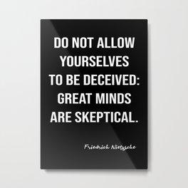 Friedrich Nietzsche On Scepticism Metal Print