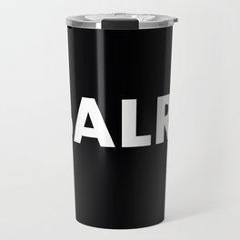 Baller Travel Mug
