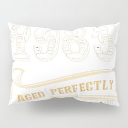 34th-Birthday-Gift-Gold-Vintage-1983-Aged-Perfectly Pillow Sham