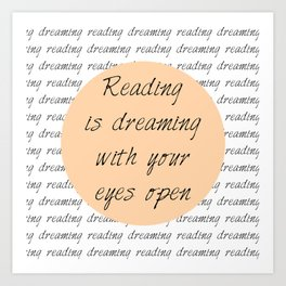 Reading is Dreaming Art Print