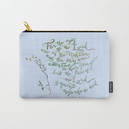 Eyes of the Lord - 1 Peter 3:12 Carry-All Pouch