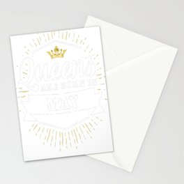 Queens-are-born-in-May Stationery Cards