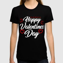 Happy Valentines Day Hearts Cupids Sweets Romance Saint Valentines Gift T-shirt