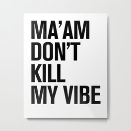 HIP HOPOLITELY // Vibe Metal Print