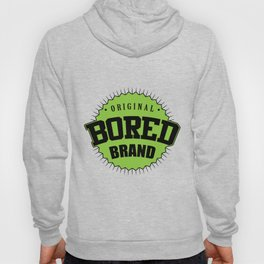 Original bored brand Hoody