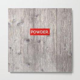 Powder Days Best Days Metal Print