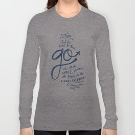 Go Into All The World Long Sleeve T-shirt