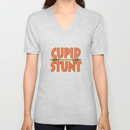 Do a Cupid Stunt this holiday to your friends and family! Show them you love them with this cute tee Unisex V-Neck