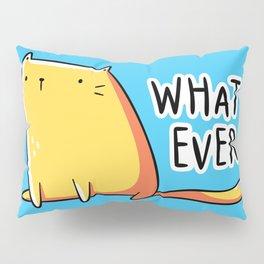 Whatever Cat Pillow Sham