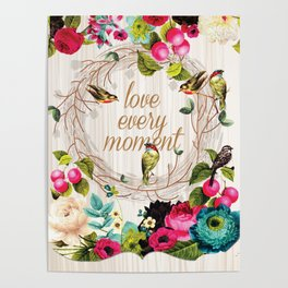 Love every Moment Poster