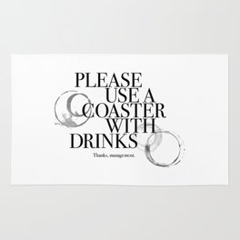 Please Use A Coaster Rug