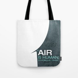 To Air is Human… Tote Bag