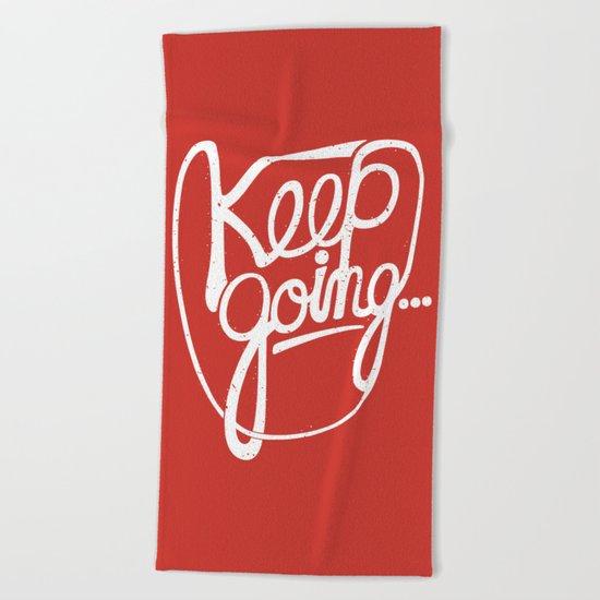 KEEP GO/NG Beach Towel