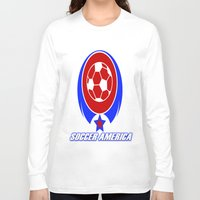 soccer Long Sleeve T-shirts featuring SOCCER AMERICA by Robleedesigns