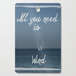 All You Need is Wind Cutting Board