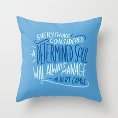 A Determined Soul Throw Pillow