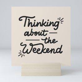 Weekend Mini Art Print