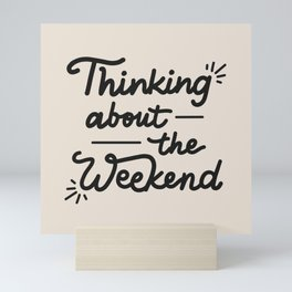 Weekend Mini Art Print