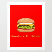 Royale with Cheese.  Art Print
