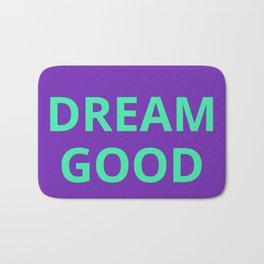 Dream Good Bath Mat