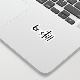 Be Still Cross Sticker