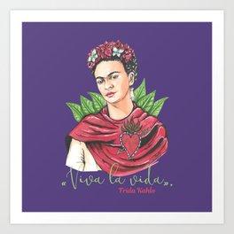 Frida Viva la vida Art Print