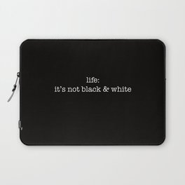 it's not black & white Laptop Sleeve