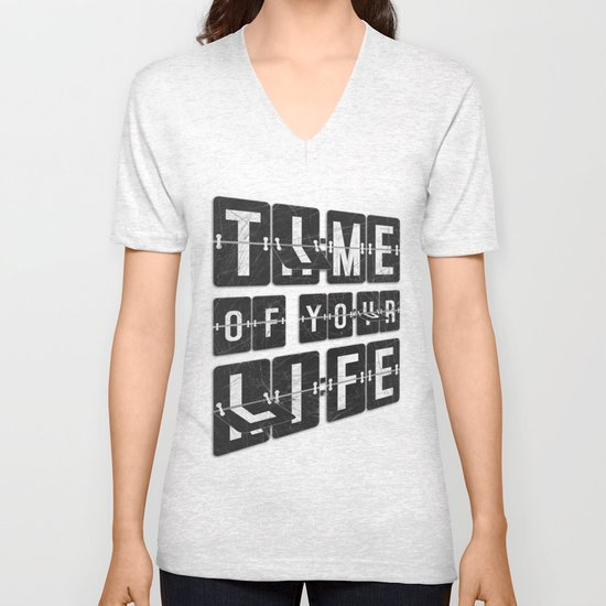 Time of Your Life Unisex V-Neck