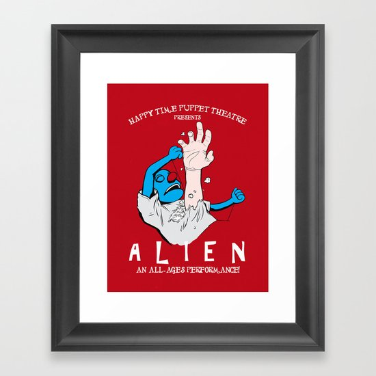 Happy Time Puppet Theatre presents: ALIEN Framed Art Print