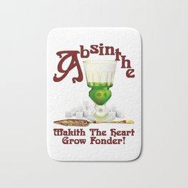 """Absinthe Makith The Heart Grow Fonder!"" #2 Bath Mat"