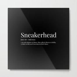 Sneakerhead Definition (Blackout) Metal Print