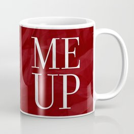Wine Me Coffee Mug