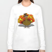 thanksgiving Long Sleeve T-shirts featuring Thanksgiving Turkey Pilgrim by Gravityx9