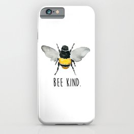 Bee Kind. iPhone Case