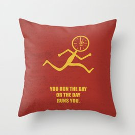 Lab No. 4 - You Run The Day Or The Day Runs You Corporate Start-up Quotes Throw Pillow